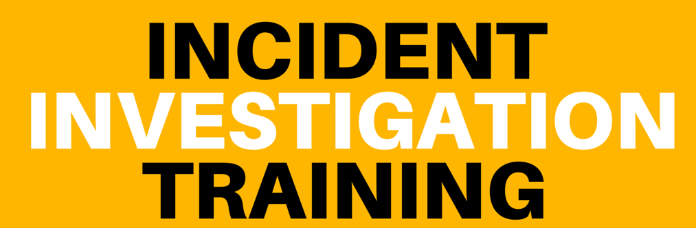Incident Investigation Training - ONLINE